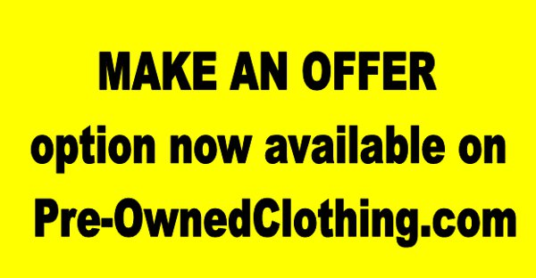 Make An Offer On Pre-Owned Clothing